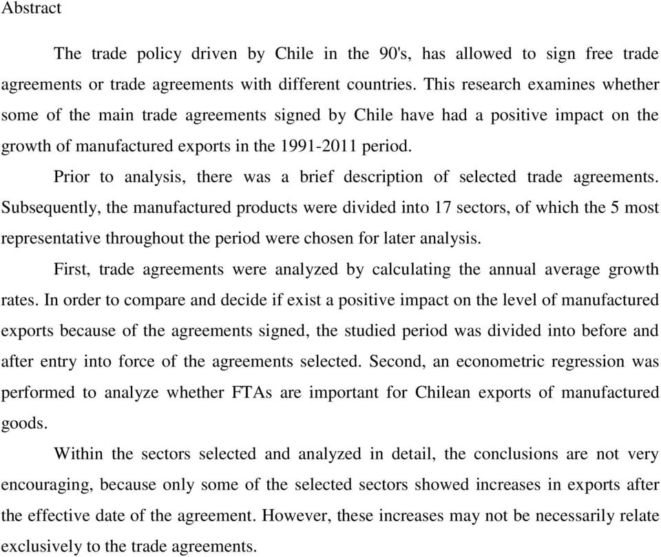 Prior to analysis, there was a brief description of selected trade agreements.