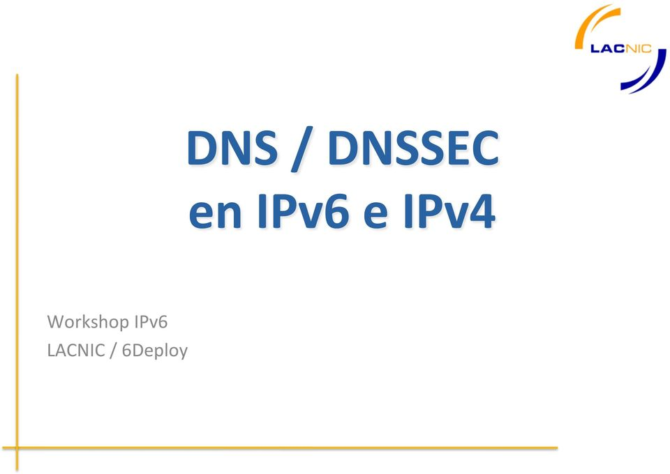 Workshop IPv6