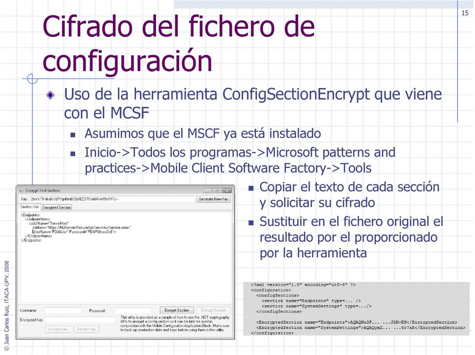 and practices->mobile Client Software Factory->Tools Copiar el texto de cada sección y solicitar