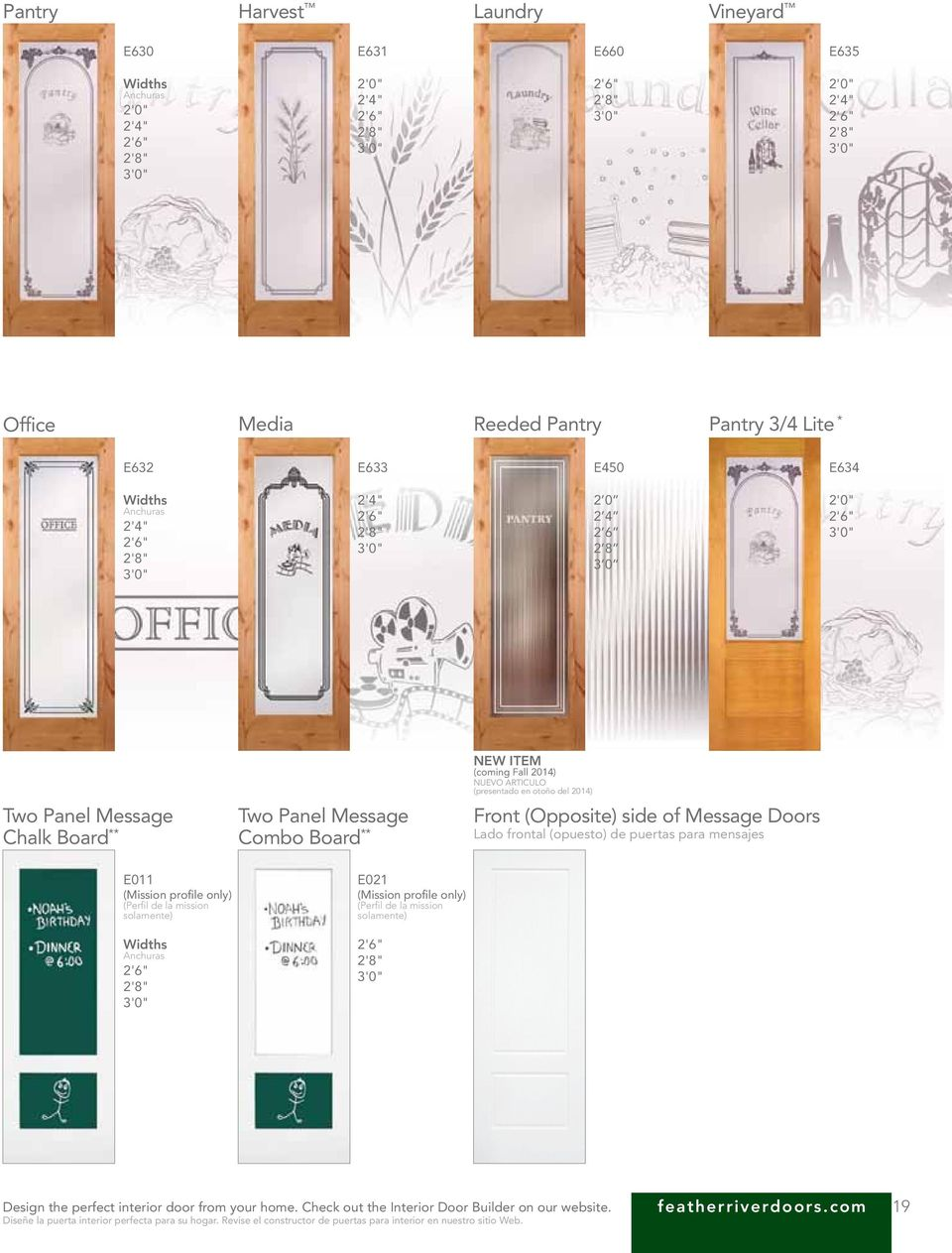 mensajes E011 (Mission profile only) (Perfil de la mission solamente) E021 (Mission profile only) (Perfil de la mission solamente) Design the perfect interior door from your home.