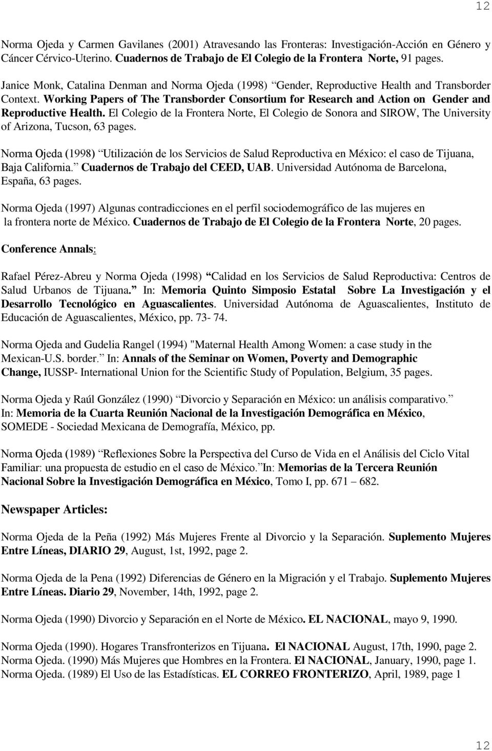 Working Papers of The Transborder Consortium for Research and Action on Gender and Reproductive Health.