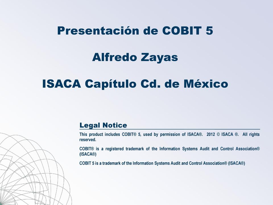 2012 ISACA. All rights reserved.