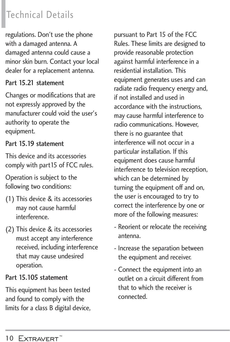 19 statement This device and its accessories comply with part15 of FCC rules.