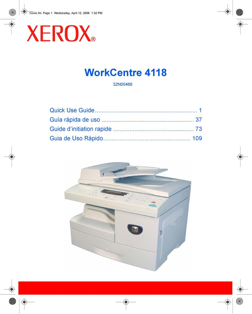 WorkCentre 4118 32N00466 Quick Use Guide.