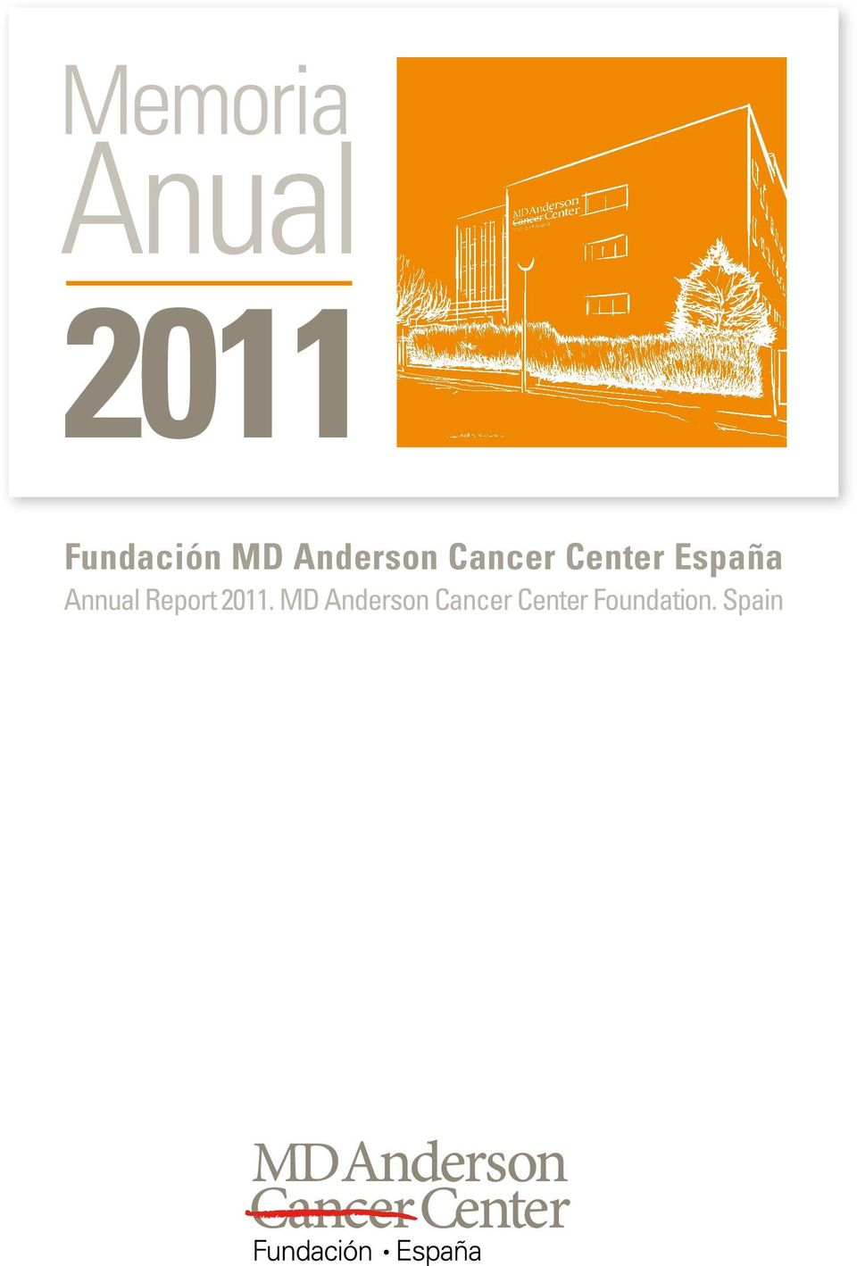 Spain Fundación MD Anderson Cancer Center