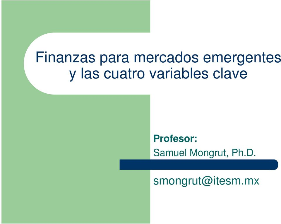 variables clave Profesor: