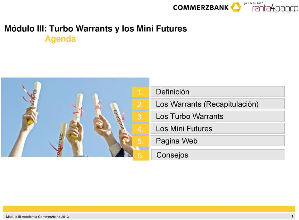 3. Los Turbo Warrants 4.