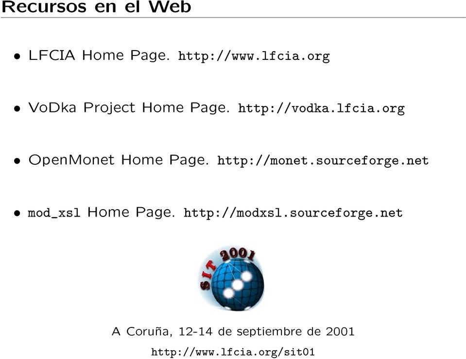 org OpenMonet Home Page. http://monet.sourceforge.