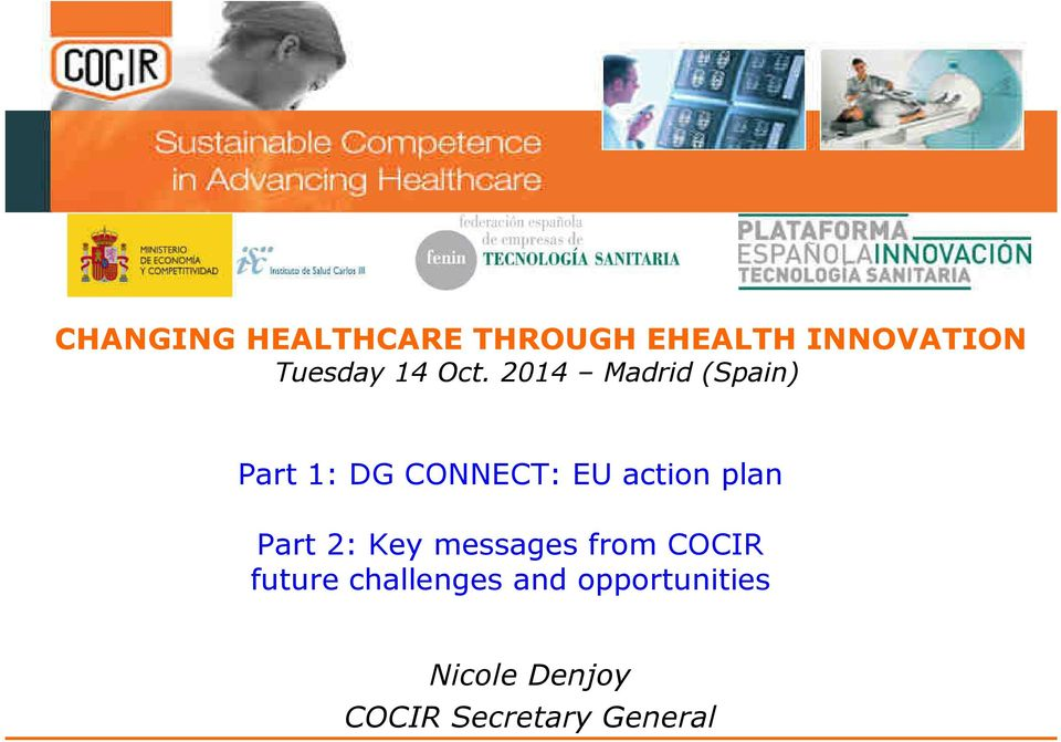 2014 Madrid (Spain) Part 1: DG CONNECT: EU action plan