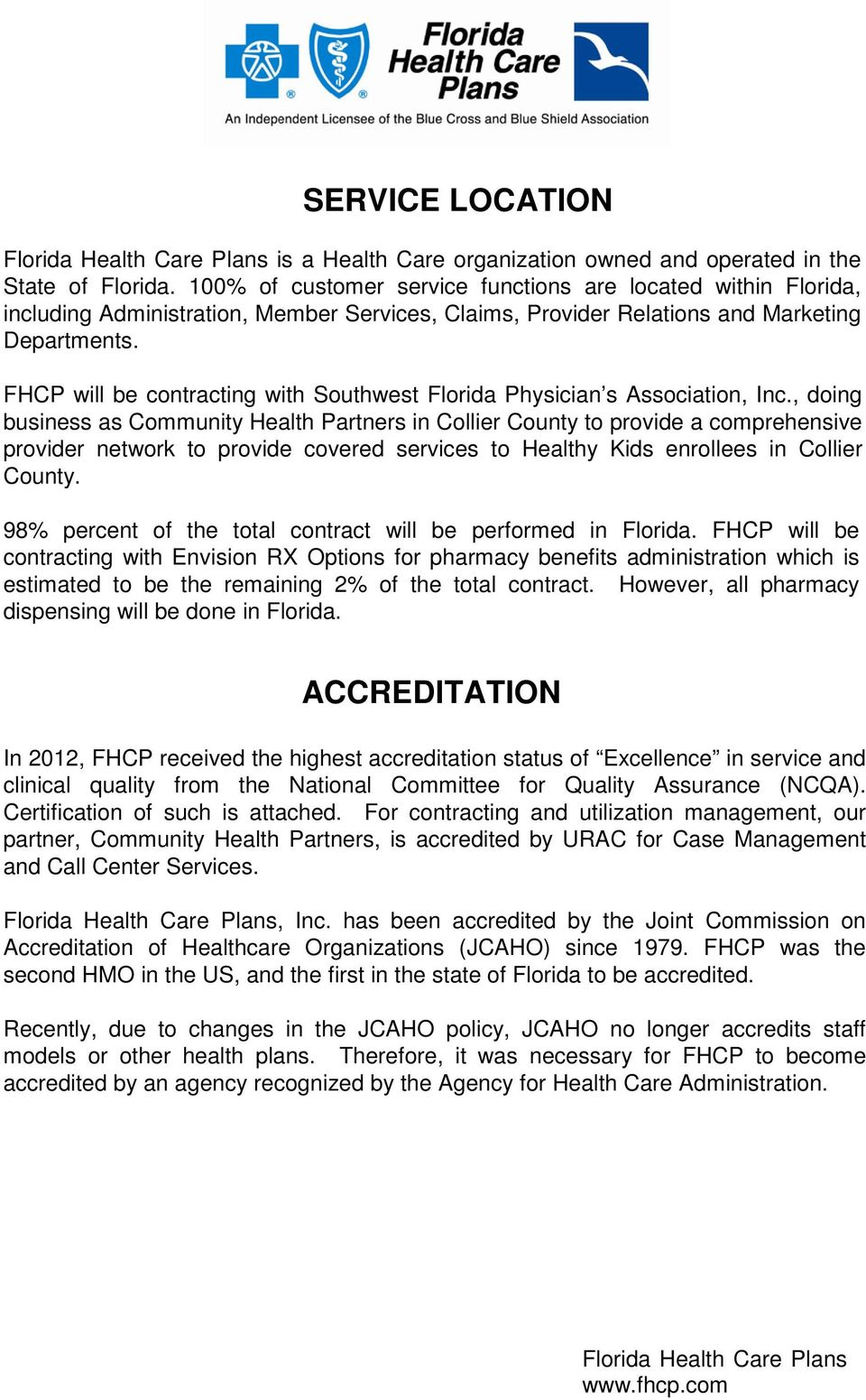 FHCP will be contracting with Southwest Florida Physician s Association, Inc.
