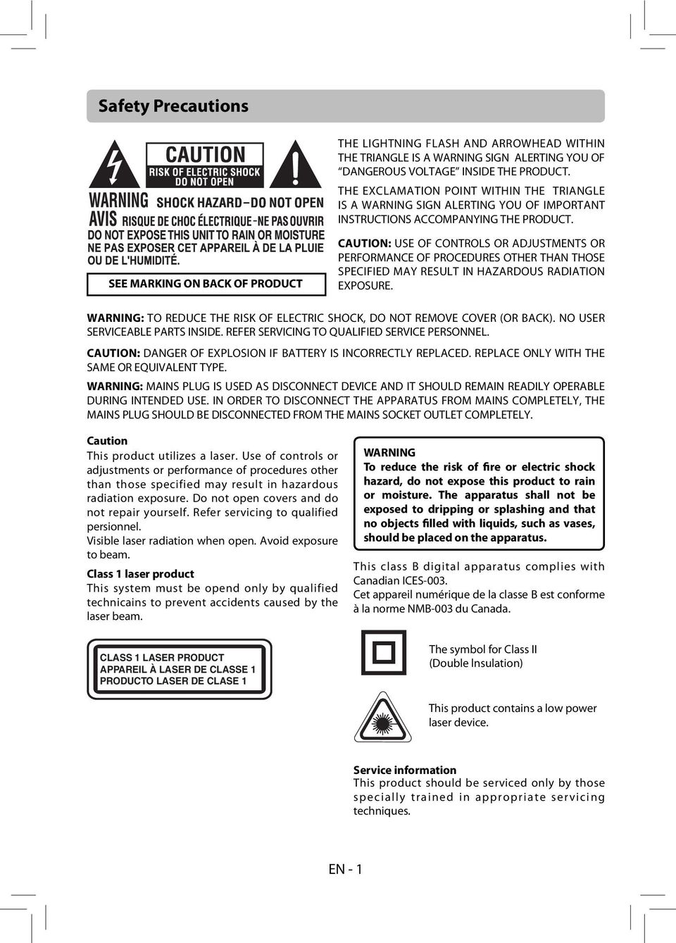 SEE MARKING ON BACK OF PRODUCT CAUTION: USE OF CONTROLS OR ADJUSTMENTS OR PERFORMANCE OF PROCEDURES OTHER THAN THOSE SPECIFIED MAY RESULT IN HAZARDOUS RADIATION EXPOSURE.