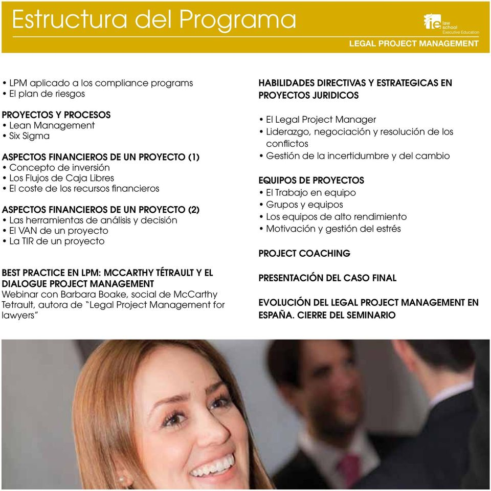 LPM: McCarthy Tétrault y el Dialogue Project Management Webinar con Barbara Boake, social de McCarthy Tetrault, autora de Legal Project Management for lawyers HABILIDADES DIRECTIVAS Y ESTRATEGICAS EN