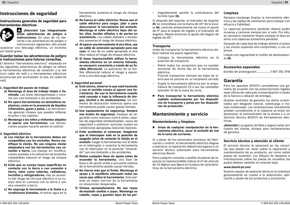 Guardar todas las advertencias de peligro e instrucciones para futuras consultas.