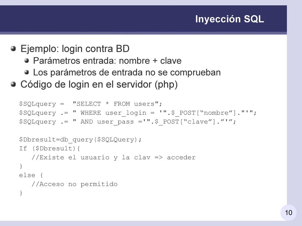 "= "" WHERE user_login = '"".$_POST[ nombre ].""'""; $SQLquery.= "" AND user_pass ='"".$_POST[ clave ]."