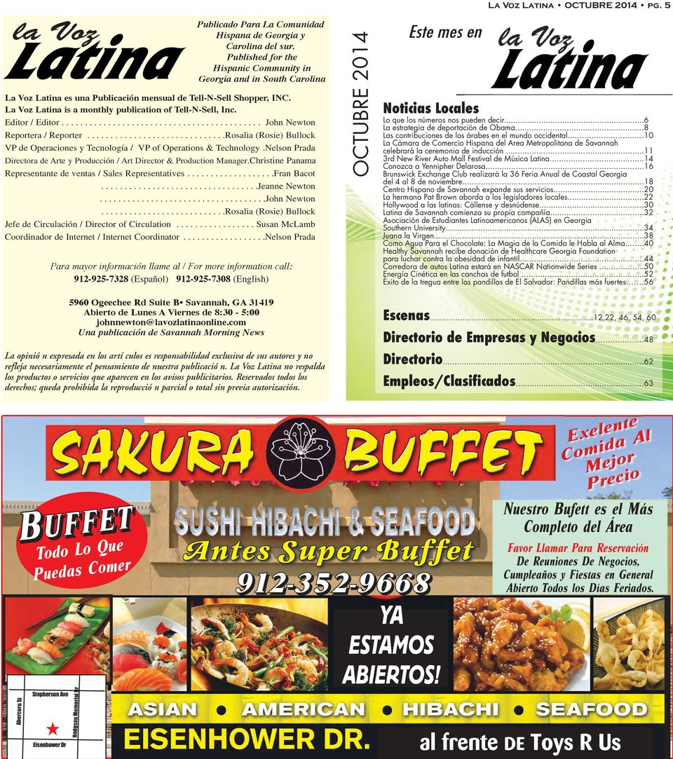 La Voz Latina is a monthly publication of Tell-N-Sell, Inc. Editor / Editor........................................... John Newton Reportera / Reporter.