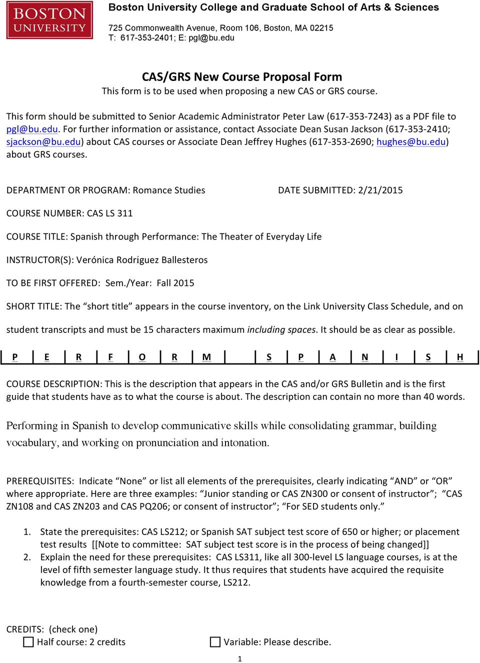 This form should be submitted to Senior Academic Administrator Peter Law (617-353- 7243) as a PDF file to pgl@bu.edu.