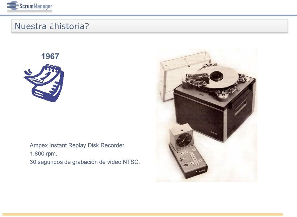 Disk Recorder. 1.800 rpm.