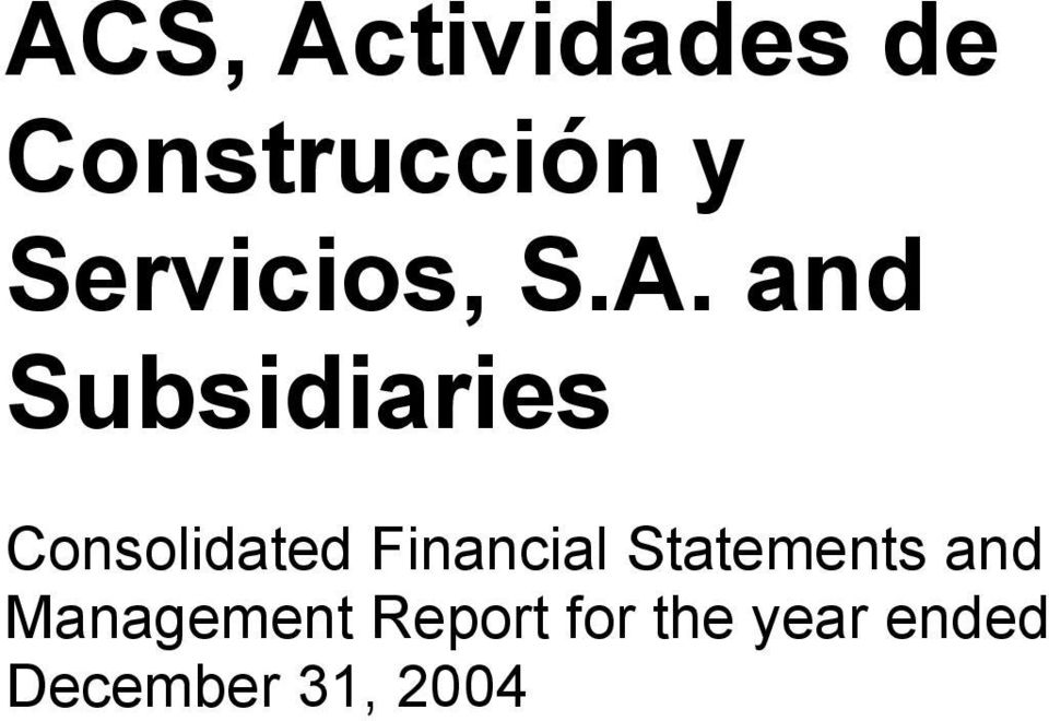 and Subsidiaries Consolidated Financial