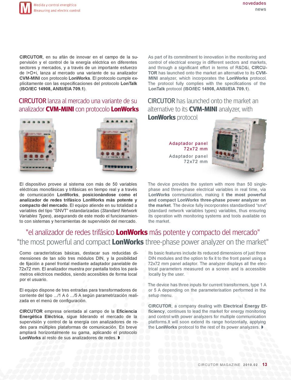 CIRCUTOR lanza al mercado una variante de su analizador CVM-MINI con protocolo LonWorks As part of its commitment to innovation in the monitoring and control of electrical energy in different sectors