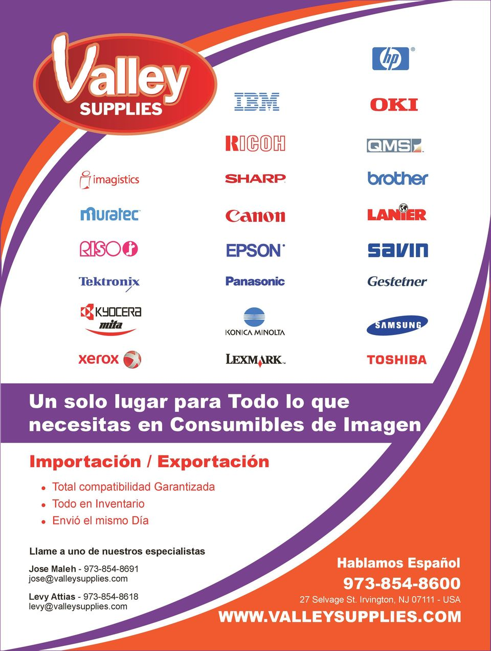 especialistas Jose Maleh - 973-854-8691 jose@valleysupplies.