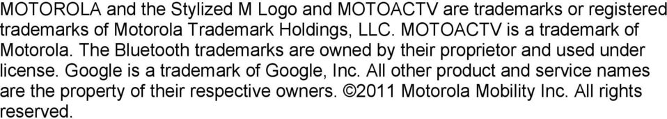 The Bluetooth trademarks are owned by their proprietor and used under license.