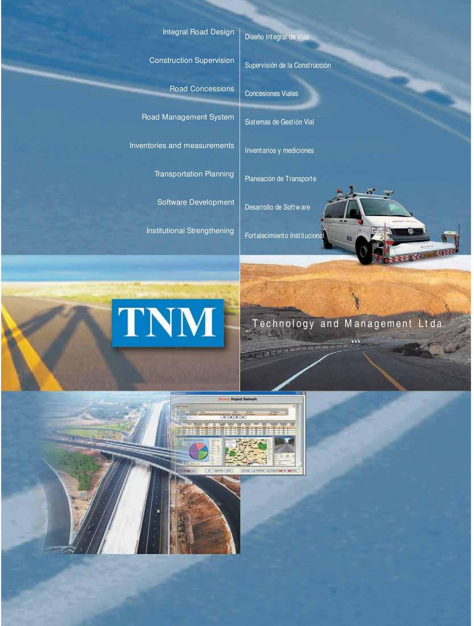 Inventories and measurements Inventarios y mediciones Transportation Planning Planeación de