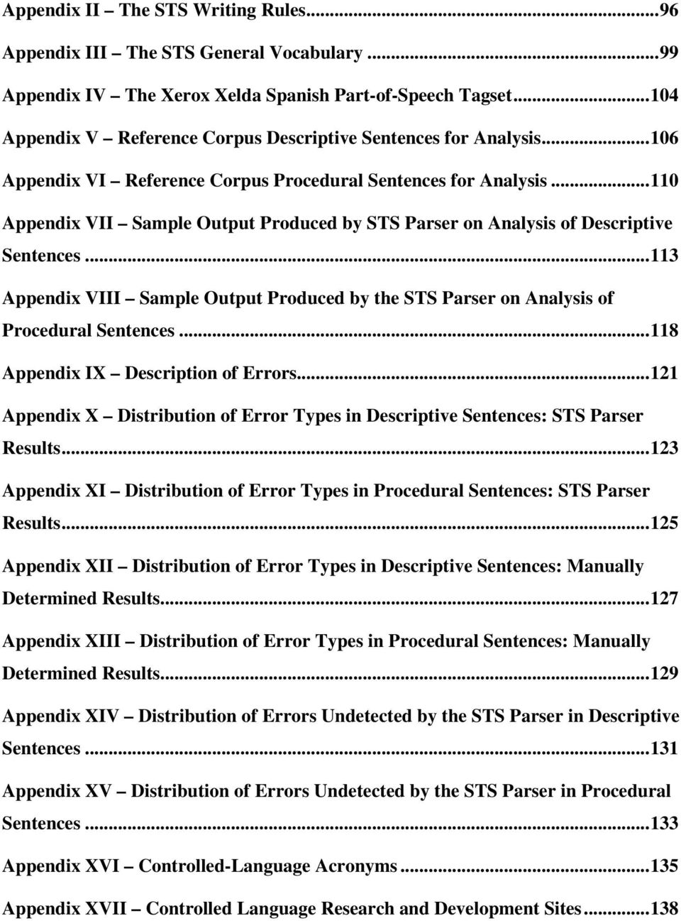 ..110 Appendix VII Sample Output Produced by STS Parser on Analysis of Descriptive Sentences...113 Appendix VIII Sample Output Produced by the STS Parser on Analysis of Procedural Sentences.