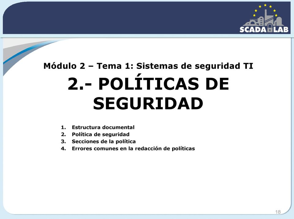 Estructura documental 2. Política de seguridad 3.