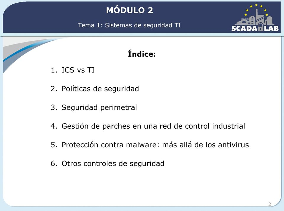 Gestión de parches en una red de control industrial 5.