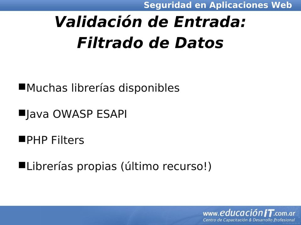 disponibles Java OWASP ESAPI PHP