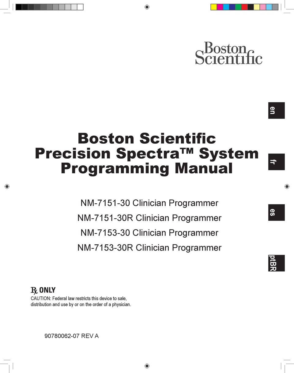 NM-7153-30R Clinician Programmer en es fr ptbr CAUTION: Federal law restricts this