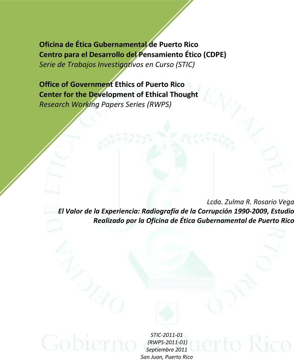 Research Working Papers Series (RWPS) Lcda. Zulma R.