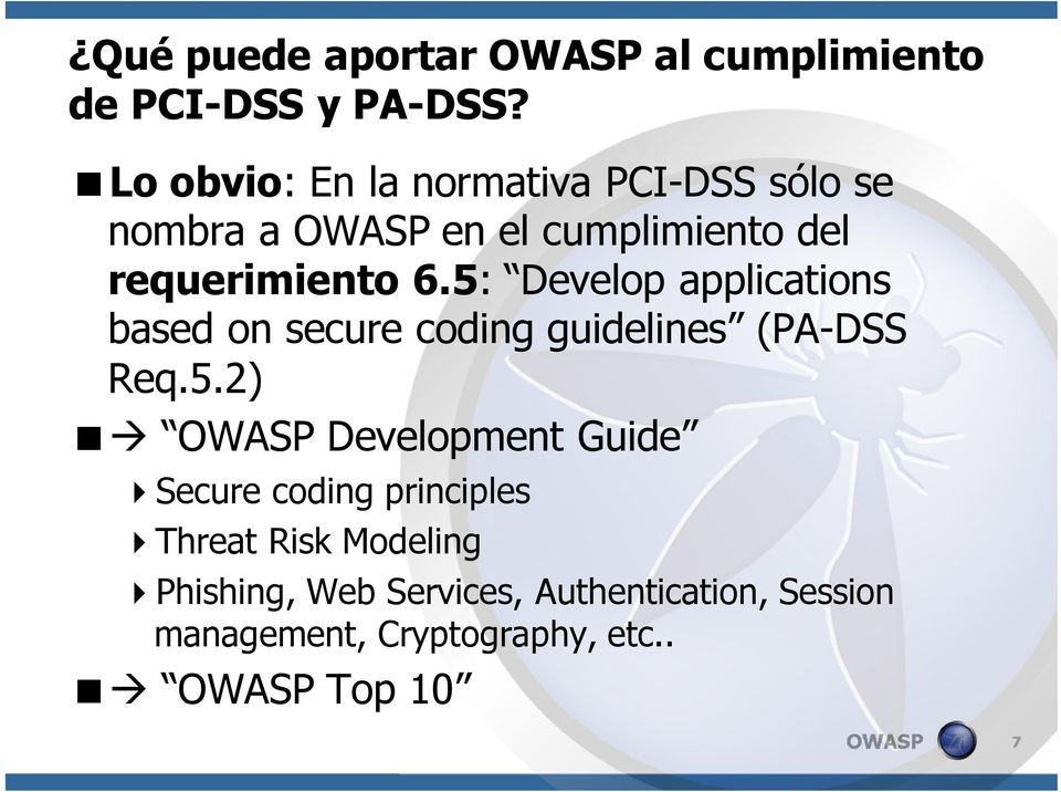 5: Develop applications based on secure coding guidelines (PA-DSS Req.5.2) Development Guide