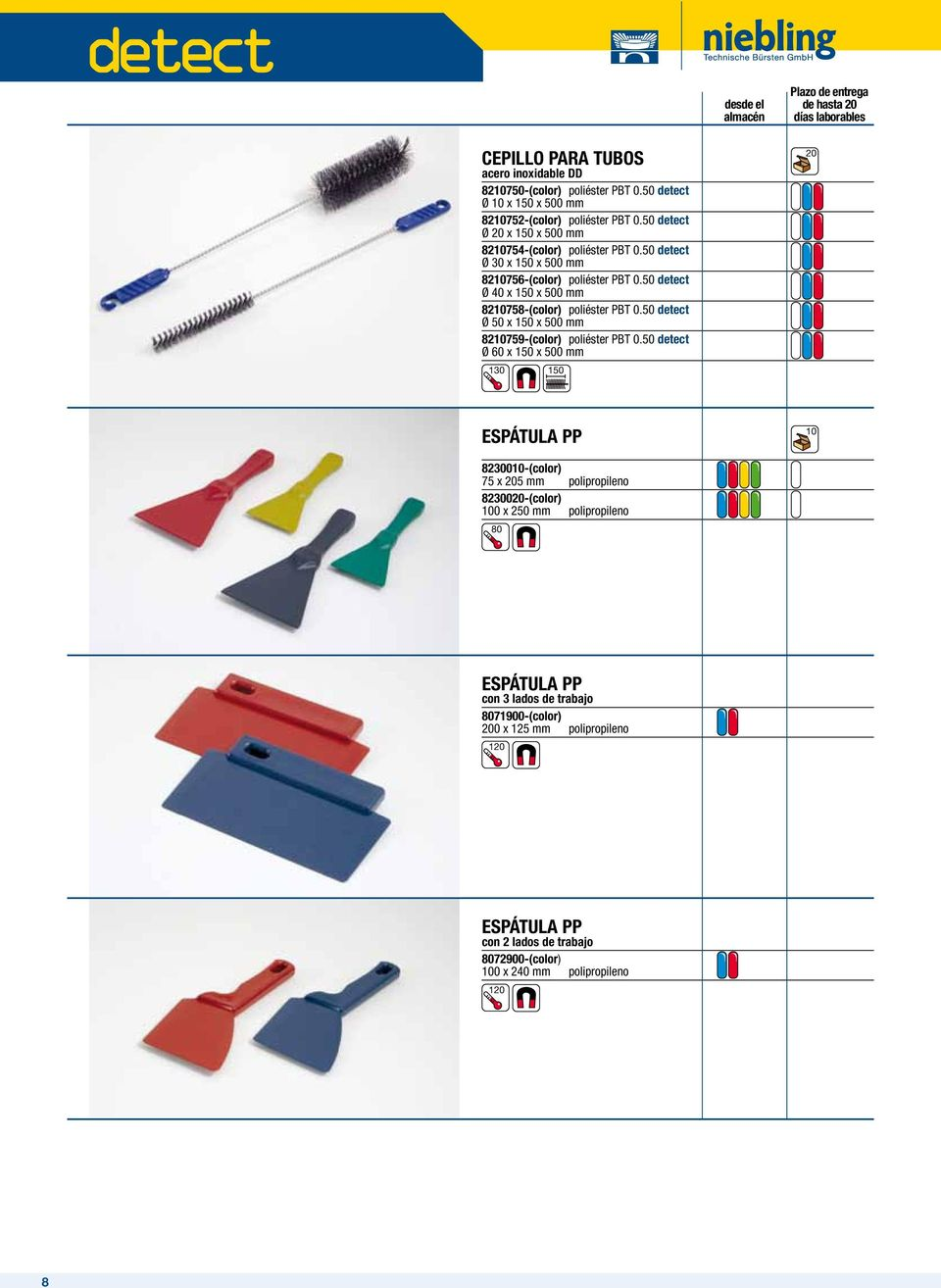 50 detect Ø 40 x 150 x 500 mm 82758-(color) poliéster PBT 0.50 detect Ø 50 x 150 x 500 mm 82759-(color) poliéster PBT 0.