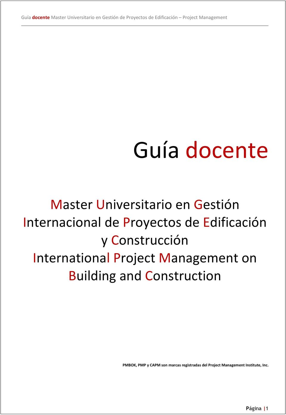 Management on Building and Construction PMBOK, PMP y CAPM son