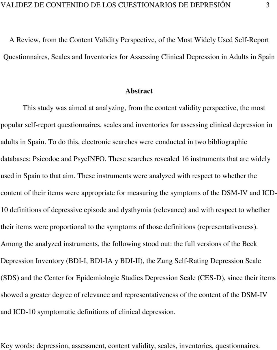 assessing clinical depression in adults in Spain. To do this, electronic searches were conducted in two bibliographic databases: Psicodoc and PsycINFO.