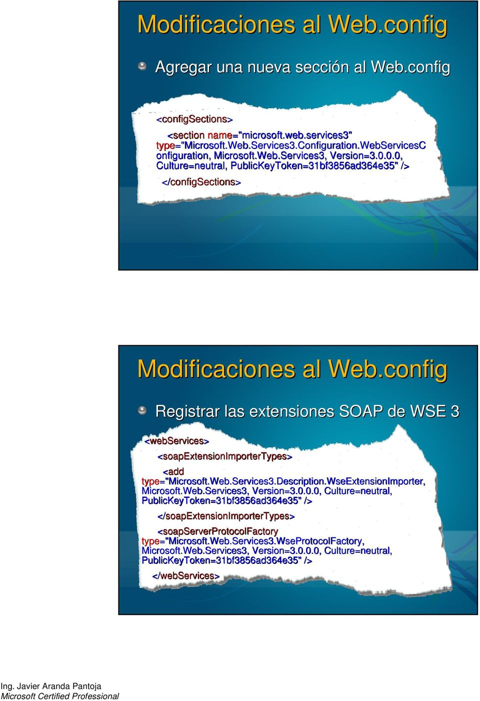 "config Registrar las extensiones SOAP de WSE 3 <webservices> <soapextensionimportertypes> <add type=""microsoft.web.services3.description.wseextensionimporter, Microsoft.Web.Services3, Version=3.0."