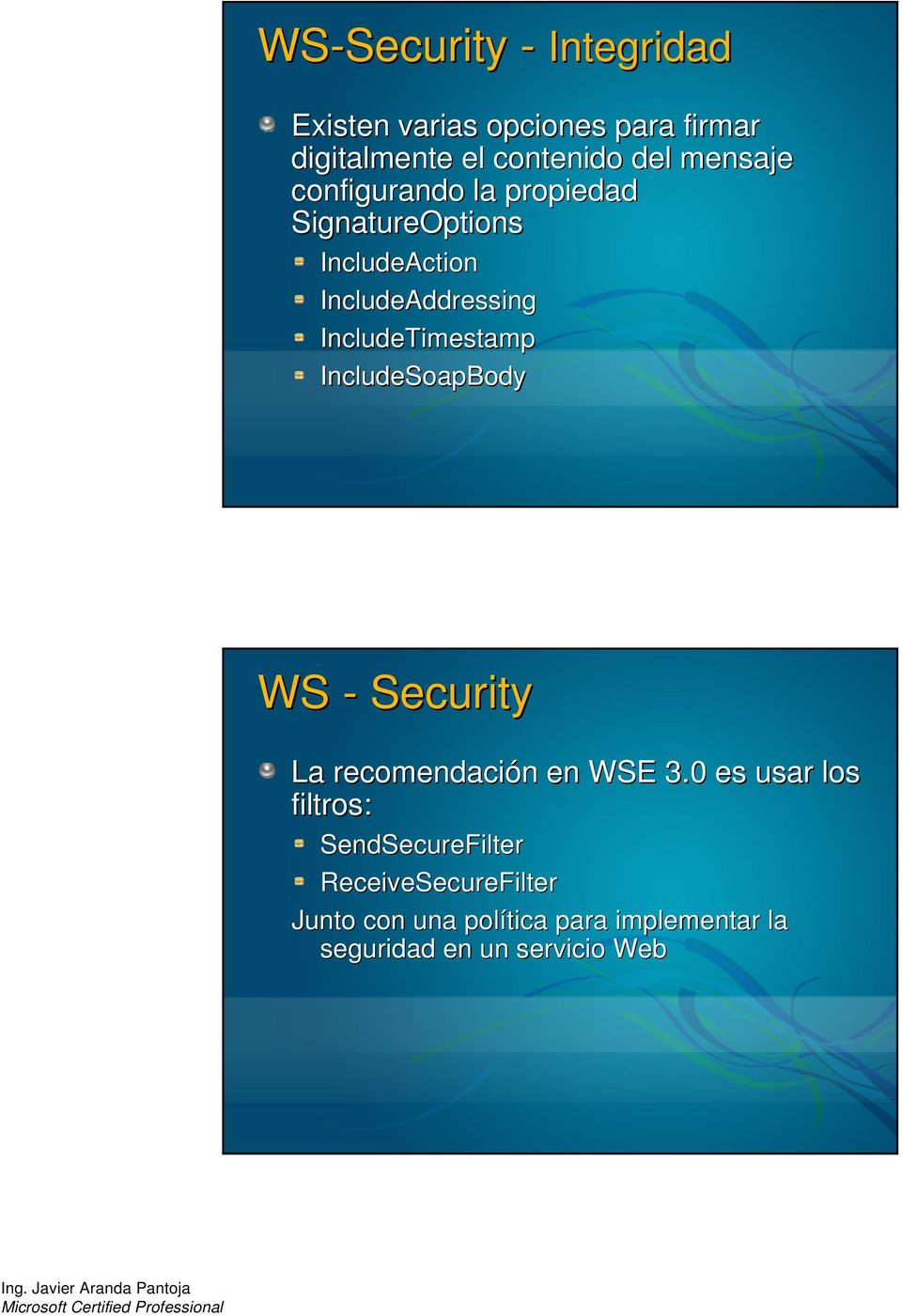 IncludeTimestamp IncludeSoapBody WS - Security La recomendación n en WSE 3.