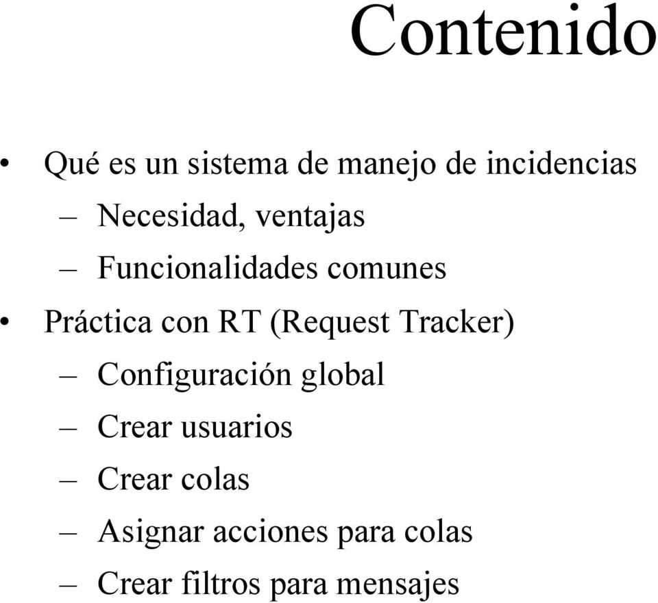 RT (Request Tracker) Configuración global Crear usuarios