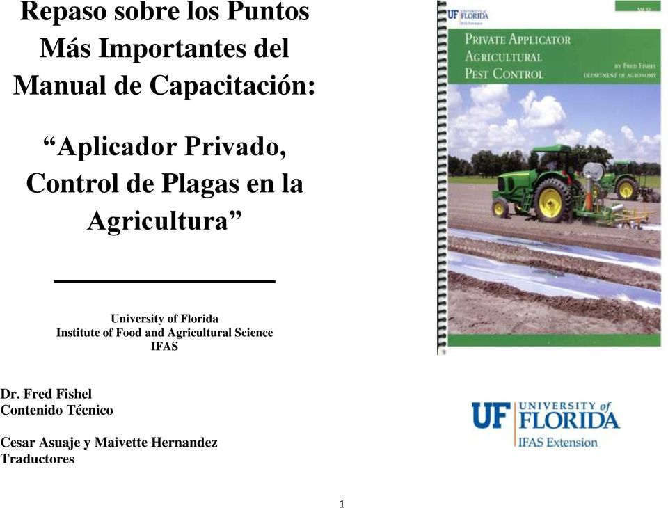 Florida Institute of Food and Agricultural Science IFAS Dr.