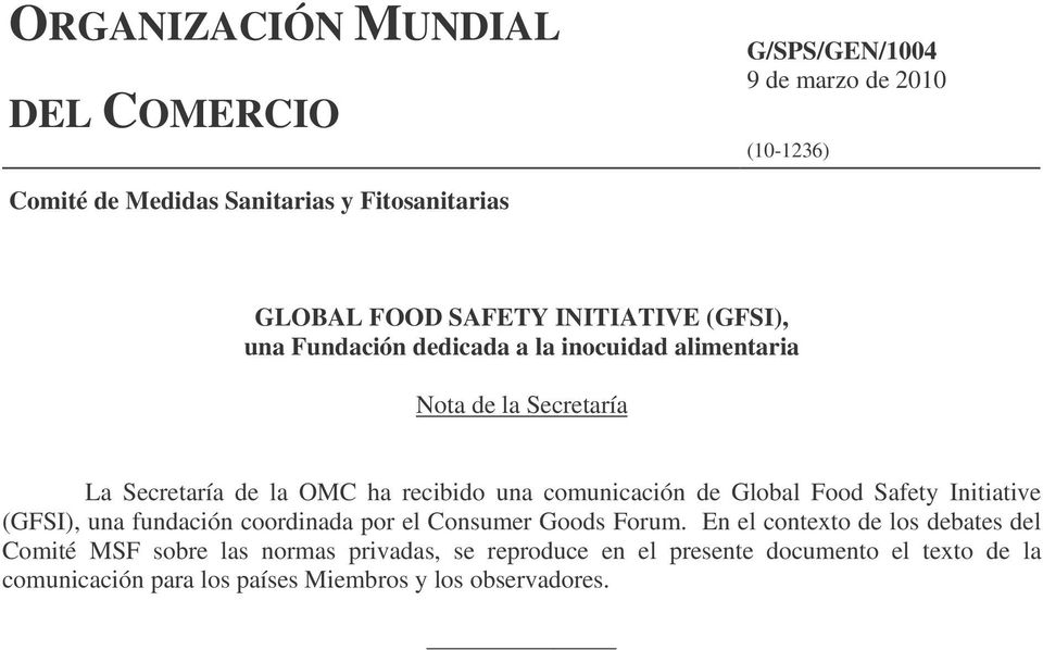 comunicación de Global Food Safety Initiative (GFSI), una fundación coordinada por el Consumer Goods Forum.