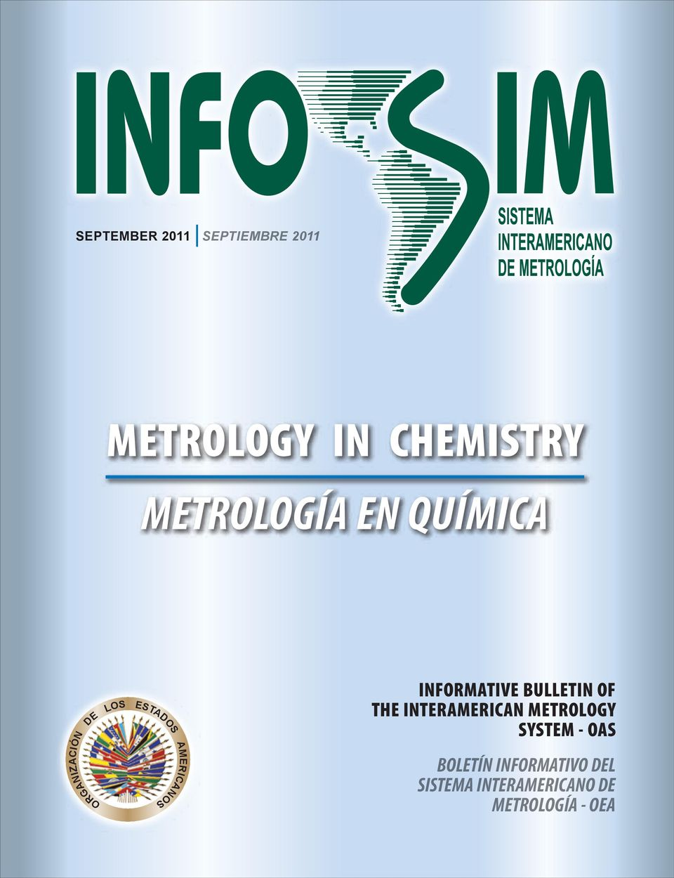 THE INTERAMERICAN METROLOGY SYSTEM - OAS ORGANIZACIÓN