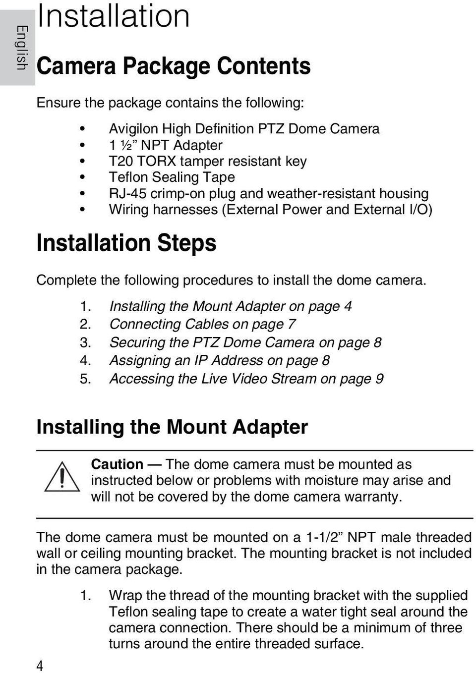 Installing the Mount Adapter on page 4 2. Connecting Cables on page 7 3. Securing the PTZ Dome Camera on page 8 4. Assigning an IP Address on page 8 5.