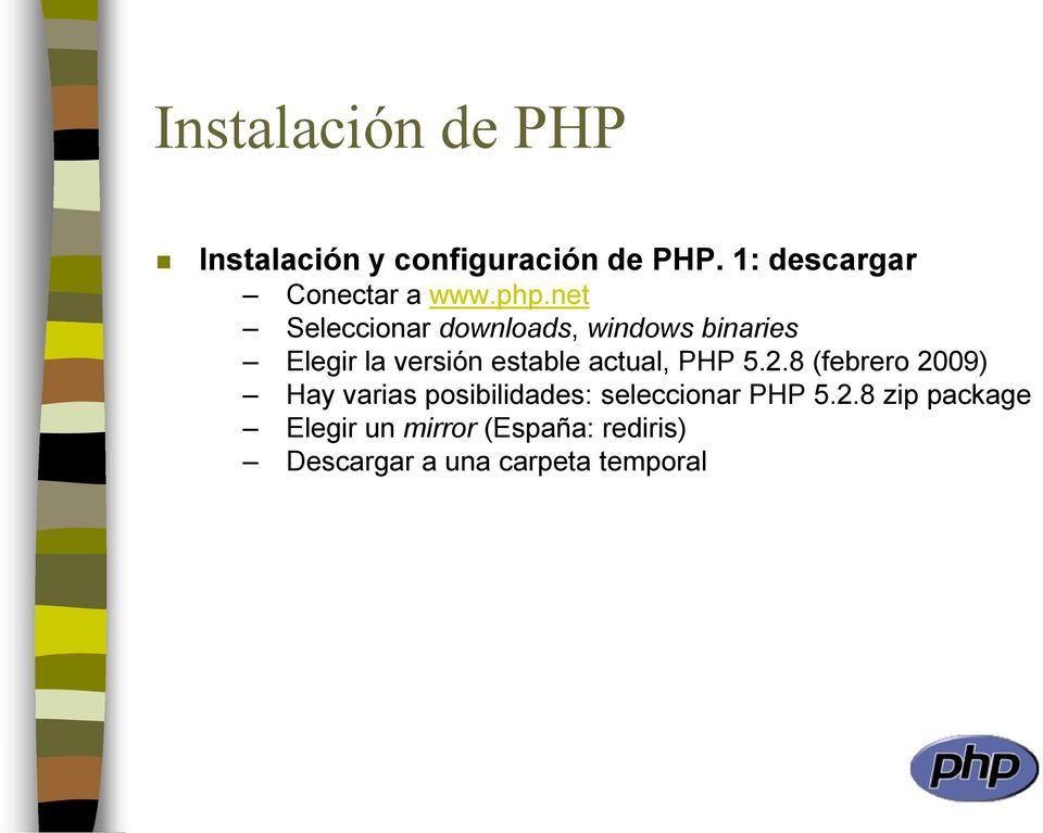 net Seleccionar downloads, windows binaries Elegir la versión estable actual,