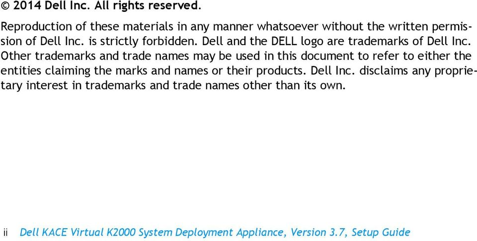 Dell and the DELL logo are trademarks of Dell Inc.