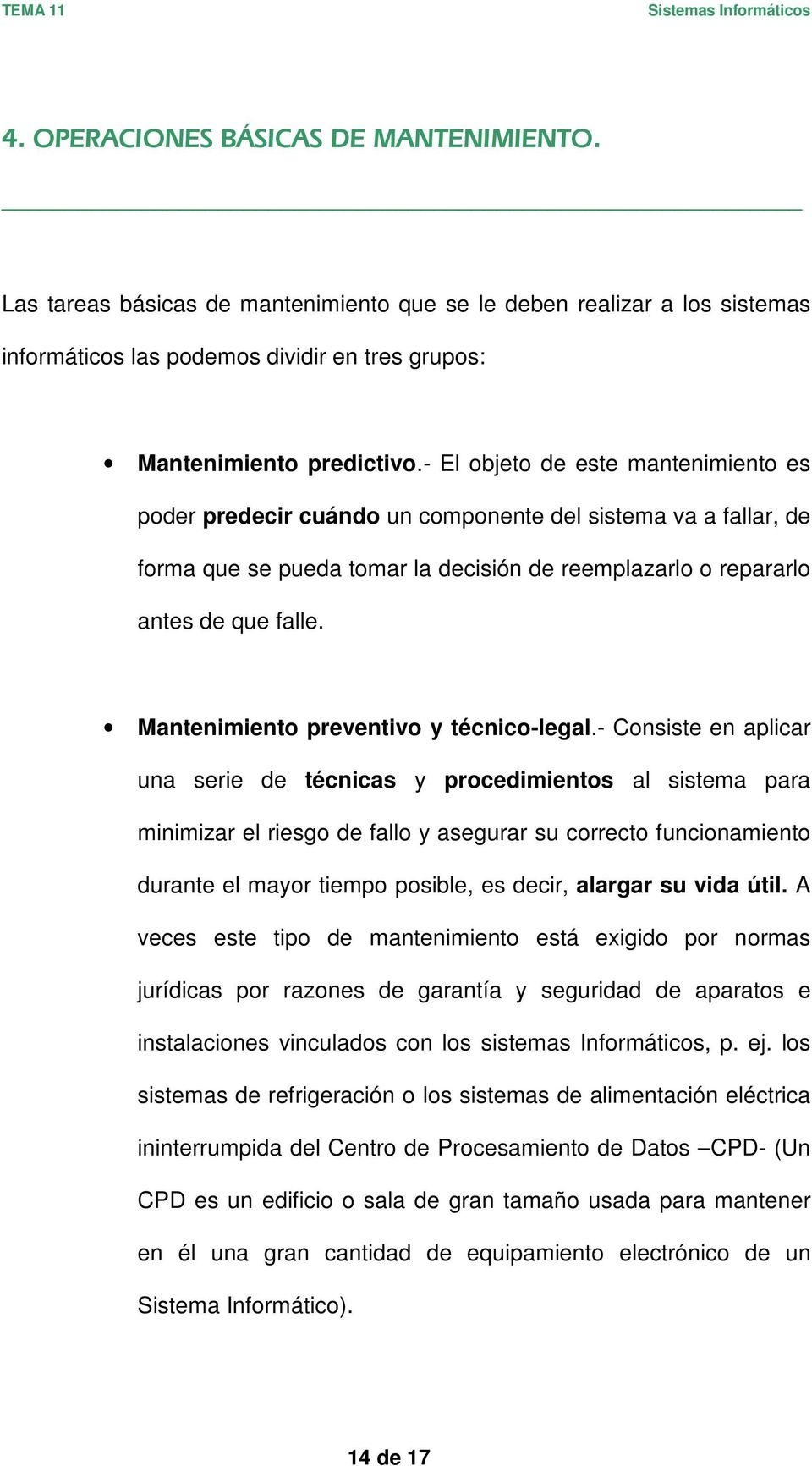 Mantenimiento preventivo y técnico-legal.