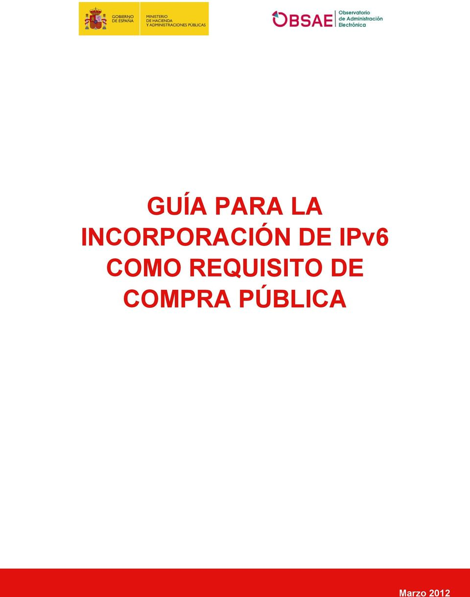 IPv6 COMO REQUISITO