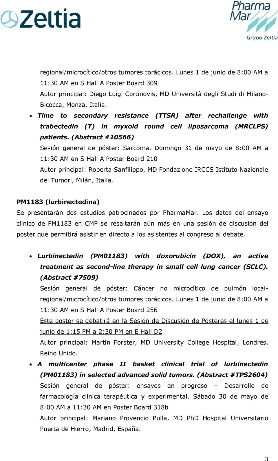 Time to secondary resistance (TTSR) after rechallenge with trabectedin (T) in myxoid round cell liposarcoma (MRCLPS) patients. (Abstract #10566) Sesión general de póster: Sarcoma.