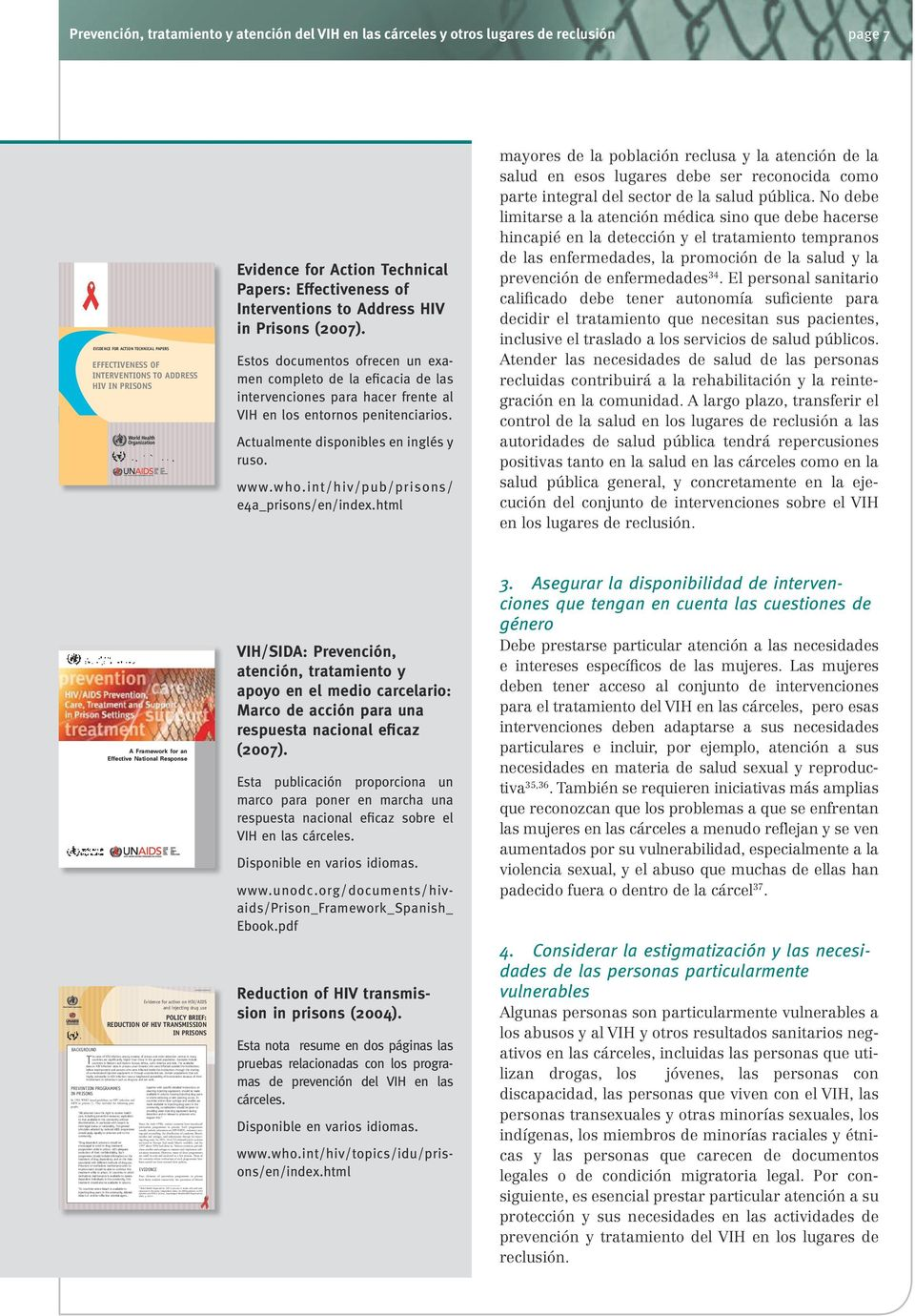 05 Prevención, tratamiento y atención del VIH en las cárceles y otros lugares de reclusión page 7 EVIDENCE FOR ACTION TECHNICAL PAPERS EFFECTIVENESS OF INTERVENTIONS TO ADDRESS HIV IN PRISONS