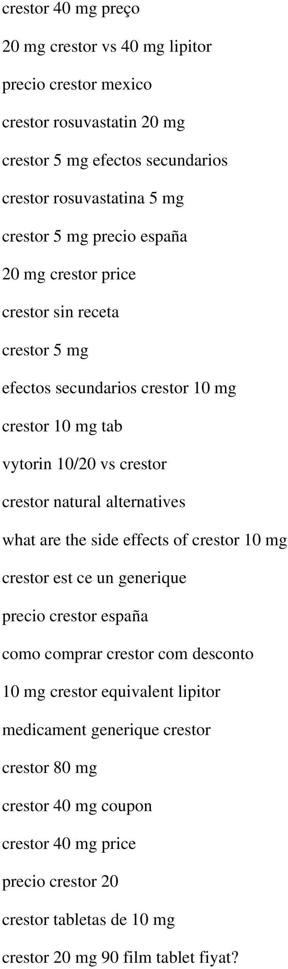 natural alternatives what are the side effects of crestor 10 mg crestor est ce un generique precio crestor españa como comprar crestor com desconto 10 mg crestor